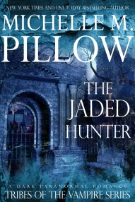 Tribes of the Vampire 2: The Jaded Hunter by Michelle M. Pillow